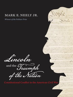 cover image of Lincoln and the Triumph of the Nation