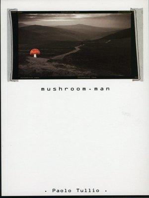 cover image of Mushroom.Man