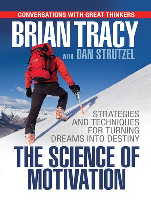 cover image of The Science of Motivation