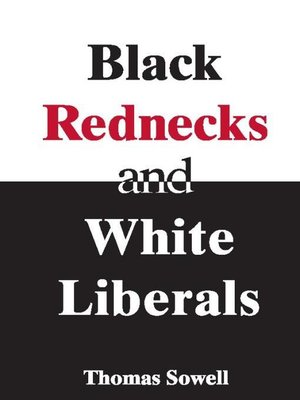 cover image of Black Rednecks & White Liberals