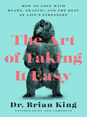 cover image of The Art of Taking It Easy