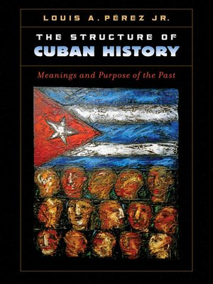 cover image of The Structure of Cuban History