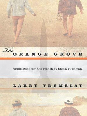 cover image of The Orange Grove