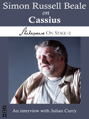 cover image of Simon Russell Beale on Cassius (Shakespeare On Stage)