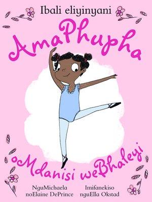 cover image of AmaPhupha oMdanisi weBhaleyi