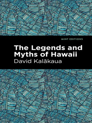 cover image of The Legends and Myths of Hawaii