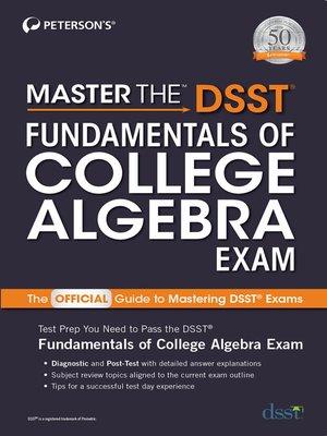 cover image of Master the DSST Fundamentals of College Algebra Exam