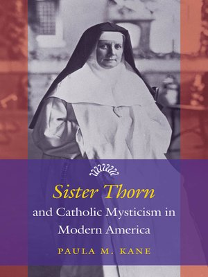 cover image of Sister Thorn and Catholic Mysticism in Modern America