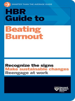 cover image of HBR Guide to Beating Burnout