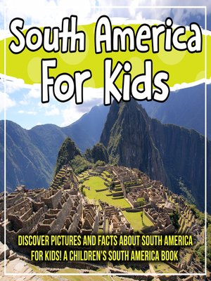 cover image of South America For Kids