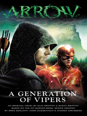 cover image of Arrow--A Generation of Vipers