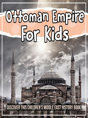 cover image of Ottoman Empire For Kids