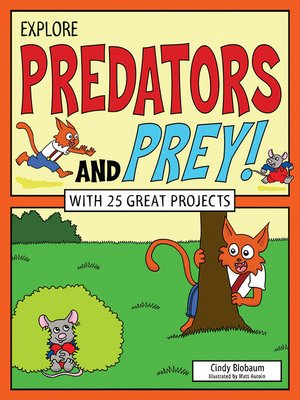 cover image of Explore Predators and Prey!