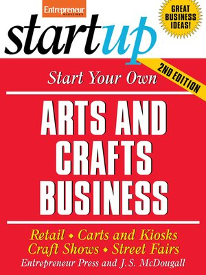 cover image of Start Your Own Arts and Crafts Business