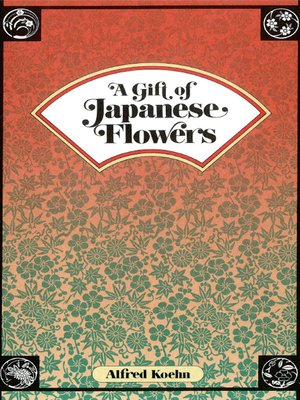 cover image of Gift of Japanese Flowers