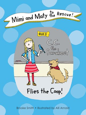 cover image of Mimi and Maty to the Rescue!