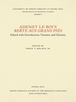 cover image of Adenet le Roi's Berte aus grans piés