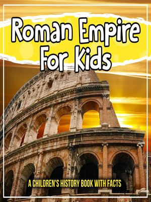 cover image of Roman Empire For Kids