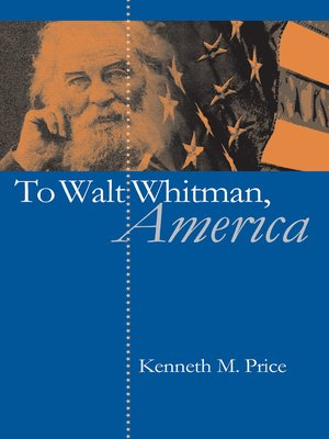 cover image of To Walt Whitman, America