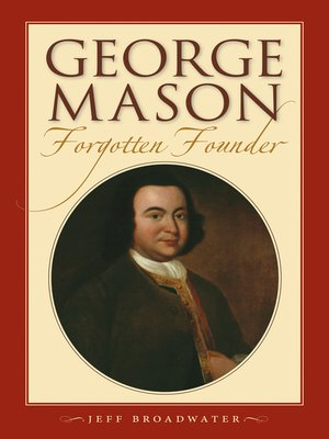 cover image of George Mason, Forgotten Founder