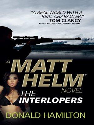 cover image of Matt Helm--The Interlopers