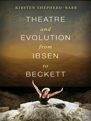 cover image of Theatre and Evolution from Ibsen to Beckett