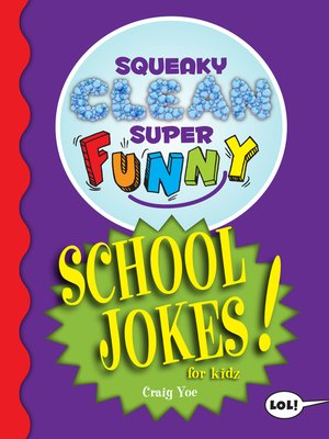 cover image of Squeaky Clean Super Funny School Jokes for Kidz