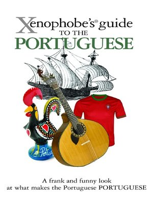 cover image of The Xenophobe's Guide to the Portuguese