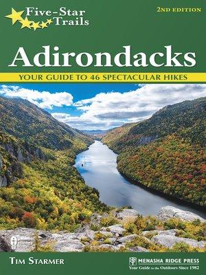 Five-Star Trails, Adirondacks