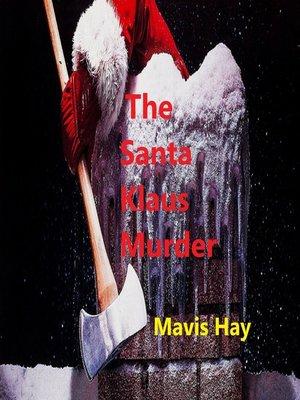 cover image of The Santa Klaus Murder