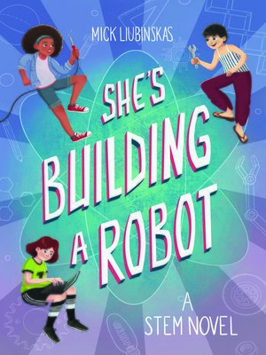 cover image of She's Building a Robot