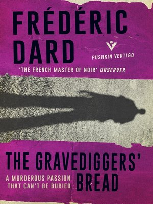 cover image of The Gravediggers' Bread