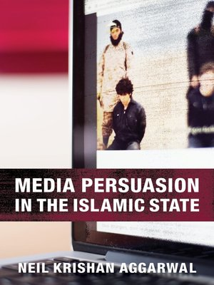 cover image of Media Persuasion in the Islamic State