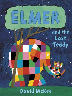 cover image of Elmer and the Lost Teddy