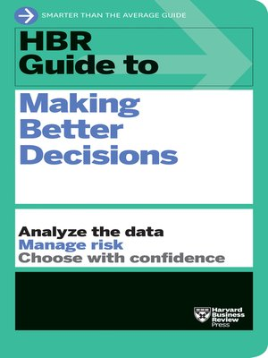 cover image of HBR Guide to Making Better Decisions