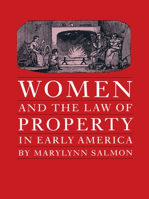 cover image of Women and the Law of Property in Early America