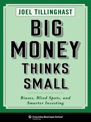 cover image of Big Money Thinks Small