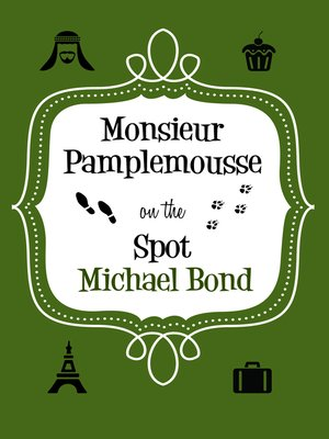 cover image of Monsieur Pamplemousse On the Spot