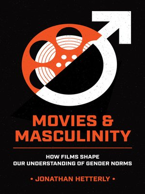 cover image of Movies & Masculinity