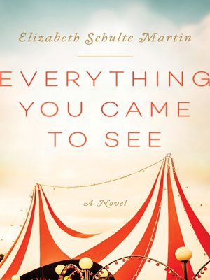 cover image of Everything You Came to See