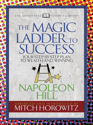 cover image of The Magic Ladder to Success (Condensed Classics)