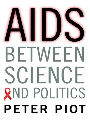 cover image of AIDS Between Science and Politics