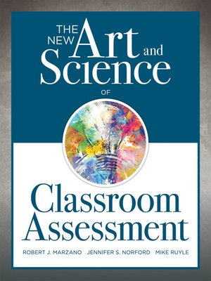 cover image of The New Art and Science of Classroom Assessment