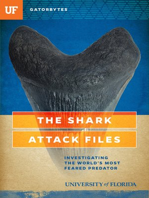 cover image of The Shark Attack Files