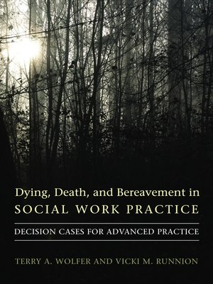 cover image of Dying, Death, and Bereavement in Social Work Practice