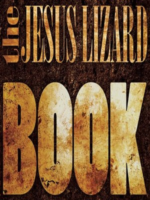 cover image of The Jesus Lizard Book