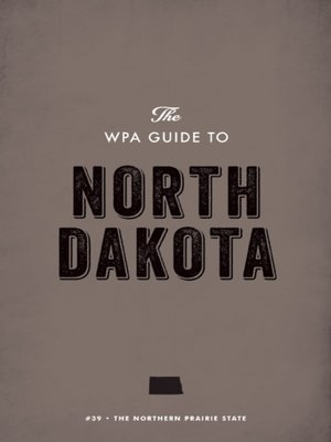cover image of The WPA Guide to North Dakota