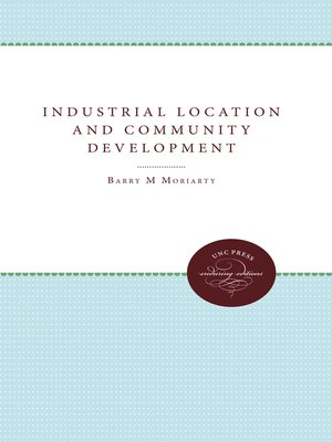 cover image of Industrial Location and Community Development