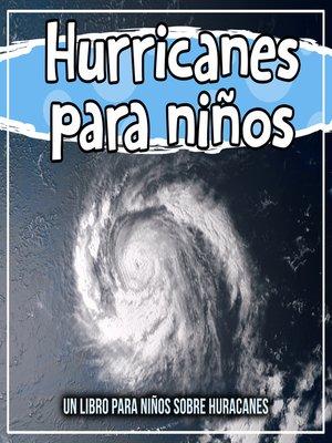 cover image of Hurricanes para niños