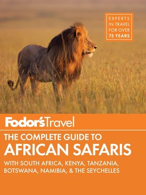 cover image of Fodor's the Complete Guide to African Safaris